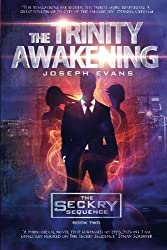 The Trinity Awakening (The Seckry Sequence Book 2) (Volume 2)