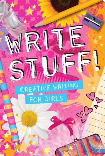 Write Stuff: Creative Writing for Girls