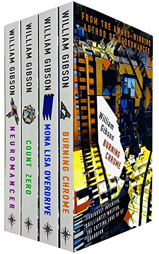 Sprawl Series Complete 4 Books Collection Set by William Gibson (Neuromancer, Count Zero, Mona Lisa Overdrive & Burning Chrome)