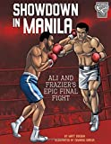 Showdown in Manila: Ali and Frazier's Epic Final Fight (Greatest Sports Moments)