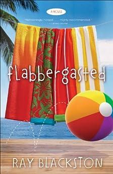 Flabbergasted ( Book #1): A Novel