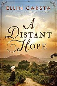 A Distant Hope (The Hansen Family Saga Book 1)