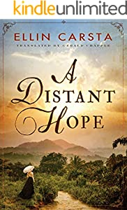 A Distant Hope (The Hansen Family Saga Book 1)