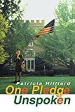 img - for One Pledge Unspoken by Patricia Hilliard (2001-03-20) book / textbook / text book