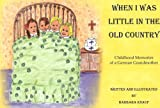 When I Was Little in the Old Country, Barbara Knauf, 1607022443