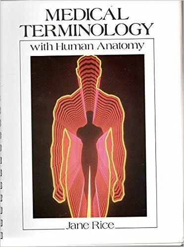 Medical Terminology With Human Anatomy Jane Rice 9780838562857