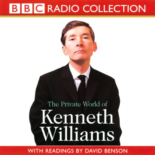 The Private World of Kenneth Williams
