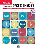 Alfred's Essentials of Jazz Theory, Bk 1, Shelton G. Berg and Shelly Berg, 073903085X