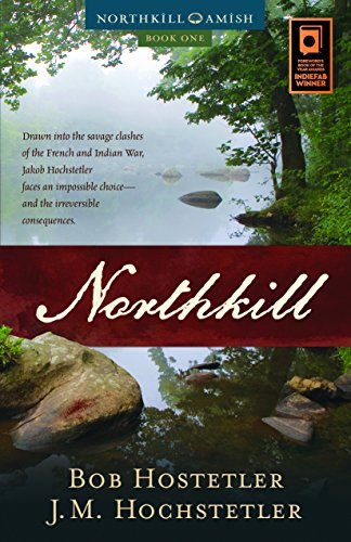 Book: Northkill (Northkill Amish Book 1) by Bob Hostetler