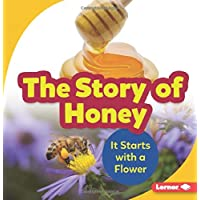 The Story of Honey: It Starts with a Flower