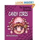 Candy Coris: Spiderling Chronicles (The Spiderling Chronicles)