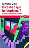Qu'est-ce que le futurisme par Lista