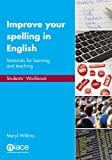 Improve Your Spelling in English, Meryl Wilkins, 1862015546