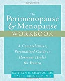 img - for The Perimenopause & Menopause Workbook: A Comprehensive, Personalized Guide to Hormone Health by Kathryn Simpson MS (2006-11-01) book / textbook / text book