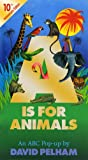 A Is for Animals: 10th Anniversary Edition (Pop Up)
