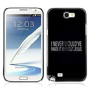 Planetar® ( Bible Verse-JESUS ) SAMSUNG Galaxy Note 2 / N7100 Fundas Cover Cubre Hard Case Cover