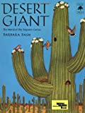 img - for Desert Giant: The World of the Saguaro Cactus (Tree Tales) book / textbook / text book
