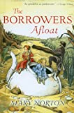 The Borrowers Afloat, Mary Norton, 0812436733