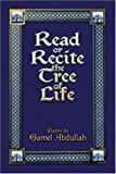 Read or Recite the Tree of Life, Gamel Abdullah, 1424162645
