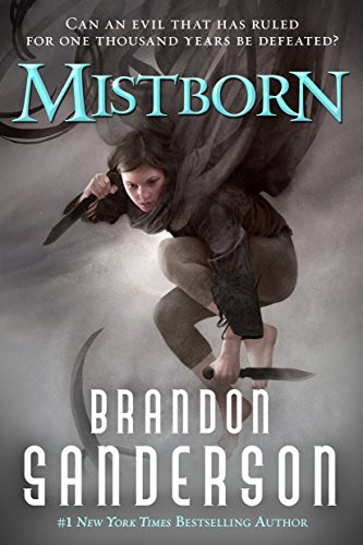 Mistborn: The Final Empire (Book 1) by Brandon Sanderson