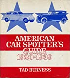 American Car Spotter's Guide 1920-1939, Tad Burness, 0879380268