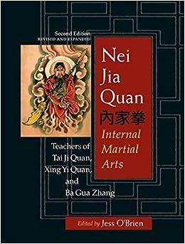 Second Edition Internal Martial Arts Nei Jia Quan