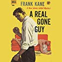 A Real Gone Guy Audiobook by Frank Kane Narrated by Robertson Dean