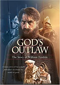 God's Outlaw: The Story of William Tyndale from Vision Video