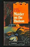 Murder on the Hudson, Don Flynn, 0802731686