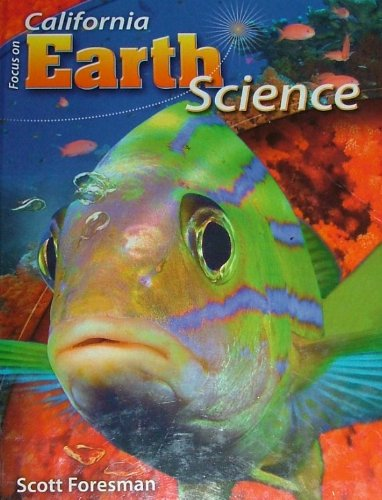 Focus on Earth Science, California Edition 2008