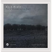To a Darkening Sky   Cello and Piano by Adam Hurst