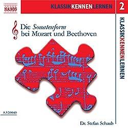 Die Sonatenform bei Mozart und Beethoven (KlassikKennenLernen 2)