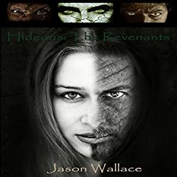 Hideous: The Revenants