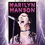 Marilyn Manson Story: A Rockview Audiobiography | Pete Bruen,Jean Brun