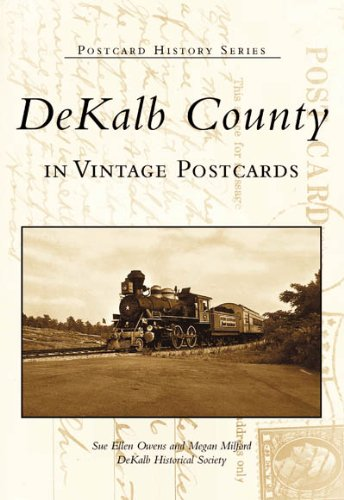 DeKalb County In Vintage Postcards (GA) (Postcard History Series)