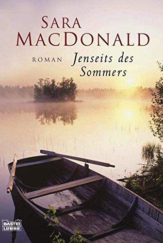Jenseits des Sommers: Roman (Allgemeine Reihe. Bastei Lübbe Taschenbücher)