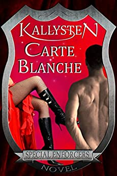 Carte Blanche (Special Enforcers) by [Kallysten]