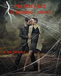 PBI Case Files: The Beginning - Adventure #1 (A Paranormal Investigation Mystery Thriller Series)