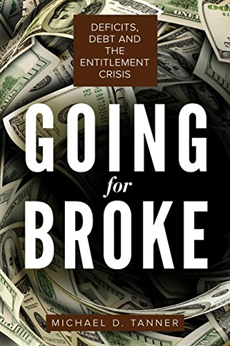 Pdf Politics Going for Broke: Deficits, Debt, and the Entitlement Crisis