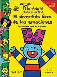 El divertido libro de las emociones El Mundo De Todd
