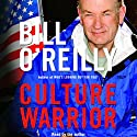 Culture Warrior Audiobook by Bill O'Reilly Narrated by Bill O'Reilly