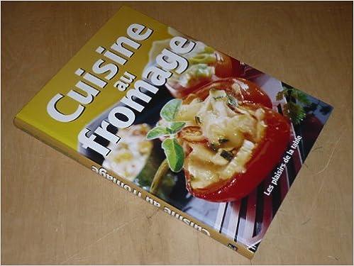 Téléchargement Cuisine au fromage epub, pdf