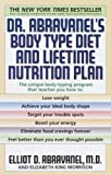 img - for Dr. Abravanel's Body Type Diet and Lifetime Nutrition Plan book / textbook / text book
