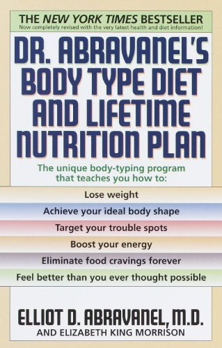 Dr Abravanels Body Type Diet And Lifetime Nutrition Plan