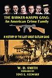 The Barker-Karpis Gang: An American Crime Family