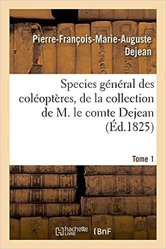 Livre gratuits Species général des coléoptères, de la collection de M. le comte Tome 1 epub, pdf