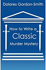 How To Write A Classic Murder Mystery Paperback