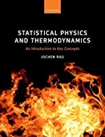 Statistical Physics and Thermodynamics: An Introduction to Key Concepts Front Cover