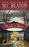 Death of a Bore (Hamish Macbeth Mysteries, No. 21)