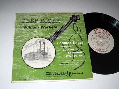 William Warfield, baritone. Deep River. Deep River / Water Boy / Without a Song / Mah Lindy Lou / Jeanie With the Light Brown Hair / Dusty Road. Columbia Symphony Orchestra conducted by Lehman Engel. Mono, 1950s. 10
